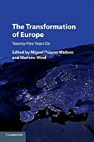The Transformation of Europe: Twenty-Five Years On