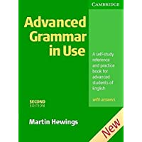 Advanced Grammar In Use Self Study With Answers [Paperback] [Jan 01, 2005] Martin Hewings