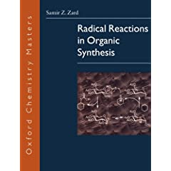 Radical Reactions in Organic Synthesis (Oxford Chemistry Masters)