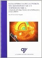 Guía completa de la energía solar fotovoltaica y termoeléctrica