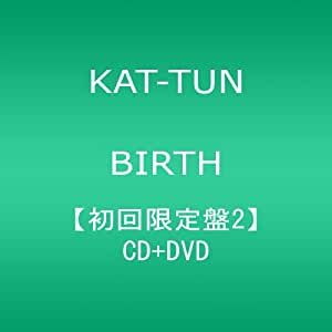 BIRTH(初回限定盤2)(DVD付)