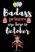 Badass princes are born in October: A birthday gift for kids. Draw and write journal for birthday boy. Draw & write journal for birthday girls.