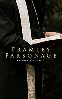 Framley Parsonage by [Trollope, Anthony]