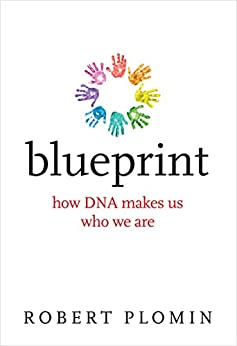 [Plomin, Robert]のBlueprint: How DNA Makes Us Who We Are (The MIT Press) (English Edition)