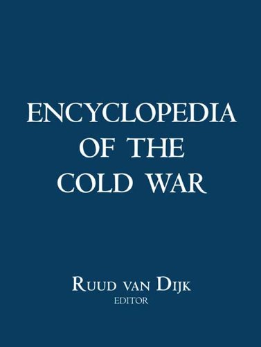 Encyclopedia of the Cold War (English Edition)