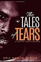 The Tales of Tears: A Poetic Souls Voyage