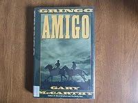GRINGO AMIGO (A Double d Western)