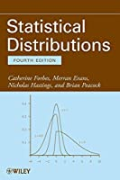 Statistical Distributions by Catherine Forbes Merran Evans Nicholas Hastings Brian Peacock(2010-12-21)