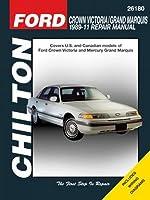 Ford CRown Victoria Chilton Automotive Repair Manual: 1989-2011