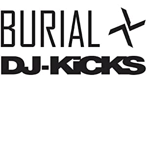 DJ Kicks: Burial