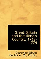 Great Britain and the Illinois Country, 1763-1774