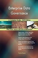 Enterprise Data Governance A Complete Guide - 2020 Edition