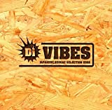 Di VIBES~Japanese Reggae Selection 2002~