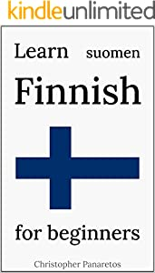 Learn Finnish: for beginners (English Edition)