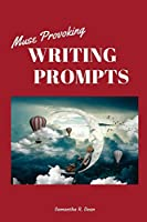 Muse Provoking Writing Prompts