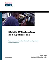 Mobile IP Technology and Applications (Networking Technology)