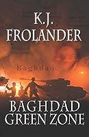 Baghdad Green Zone (Desert Sailors Series)