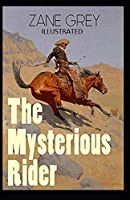 The Mysterious Rider Illustrated