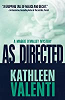 As Directed (A Maggie O'Malley Mystery)