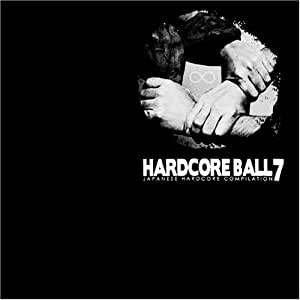 HARD CORE BALL(7)(DVD付)