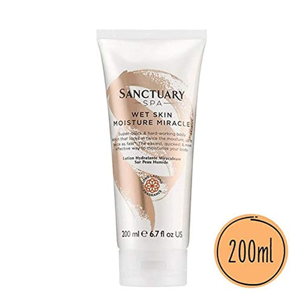 しおれた更新要旨[Sanctuary Spa ] 聖域スパ濡れた肌の水分奇跡の200ミリリットル - Sanctuary Spa Wet Skin Moisture Miracle 200ml [並行輸入品]