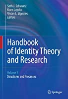 Handbook of Identity Theory and Research (2 Vol Set)