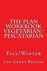 The Plan Workbook Vegetarian/Pescatarian: Fall/Winter Paperback
