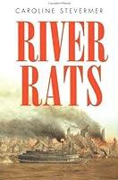River Rats【洋書】 [並行輸入品]