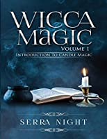 Wicca Magic Volume 1: Introduction To Candle Magic
