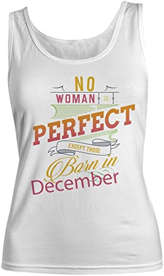 明るくする無臭閲覧するNo Woman Is Perfect Except Those Born In December レディース お誕生日 Tank Top Sleeveless Shirt