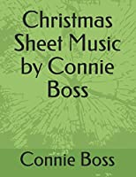 Christmas Sheet Music by Connie Boss