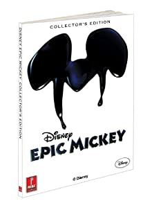 Disney Epic Mickey Collector's Edition: Prima Official Game Guide  / Mike Searle