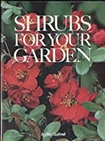 Shrubs for Your Garden