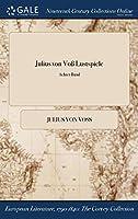 Julius Von Vo Lustspiele; Achter Band