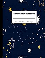 Composition Notebook: Wide Ruled Paper Notebook Journal   Cute Wide Blank Lined Workbook for Teens Kids Students Girls for Home School College Writing Notes   8.5 x 11 Inches 110 pages