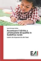 Accentuare il diritto a un'istruzione di qualità in Sudafrica rurale: Lezioni da imparare da altri Paesi