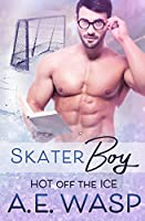 Skater Boy (Hot Off the Ice)