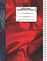 "Graph Paper Composition Notebook: 110 Pages | Quad Ruled 4x4 | 8.5"" x 11"": Red Silk Large Notebook with Grid Paper 