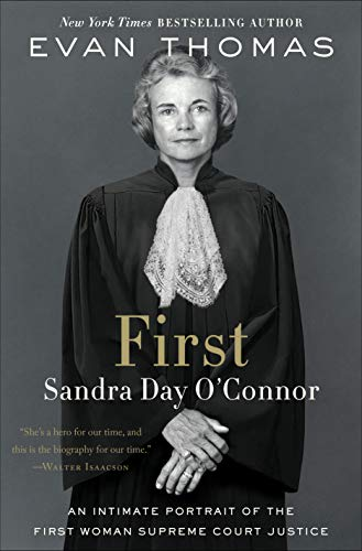First: Sandra Day O'Connor (English Edition)