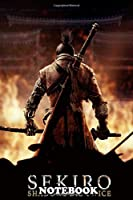 """Notebook: Sekiro Shadows Die Twice , Journal for Writing, College Ruled Size 6"""" x 9"""", 110 Pages"""