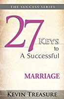 27 Keys to a Successful Marriage (Success Series)