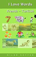 I Love Words French - Turkish