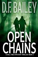 Open Chains (Will Finch Mystery Thriller Series)