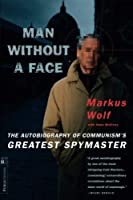 Man Without A Face by Markus Wolf Anne McElvoy(1999-07-01)
