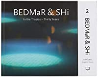 Bedmar & Shi: In the Tropics-Thirty Years / In the Tropics-Singapore Houses (Bedmar & Shi in the Tropics)