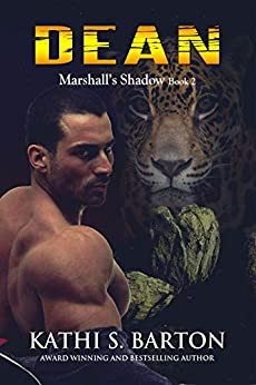 Dean: Marshall's Shadow – Jaguar Shapeshifter Romance (Marshall's Shadow Book 2) by [Barton, Kathi S.]