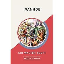 Ivanhoe (AmazonClassics Edition)