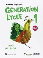 Génération lycée A1-A2 livre de l'élève