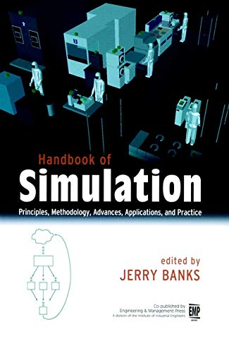 Download Handbook of Simulation: Principles, Methodology, Advances, Applications, and Practice 0471134031
