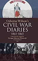 Osborne Wilson's Civil War Diaries
